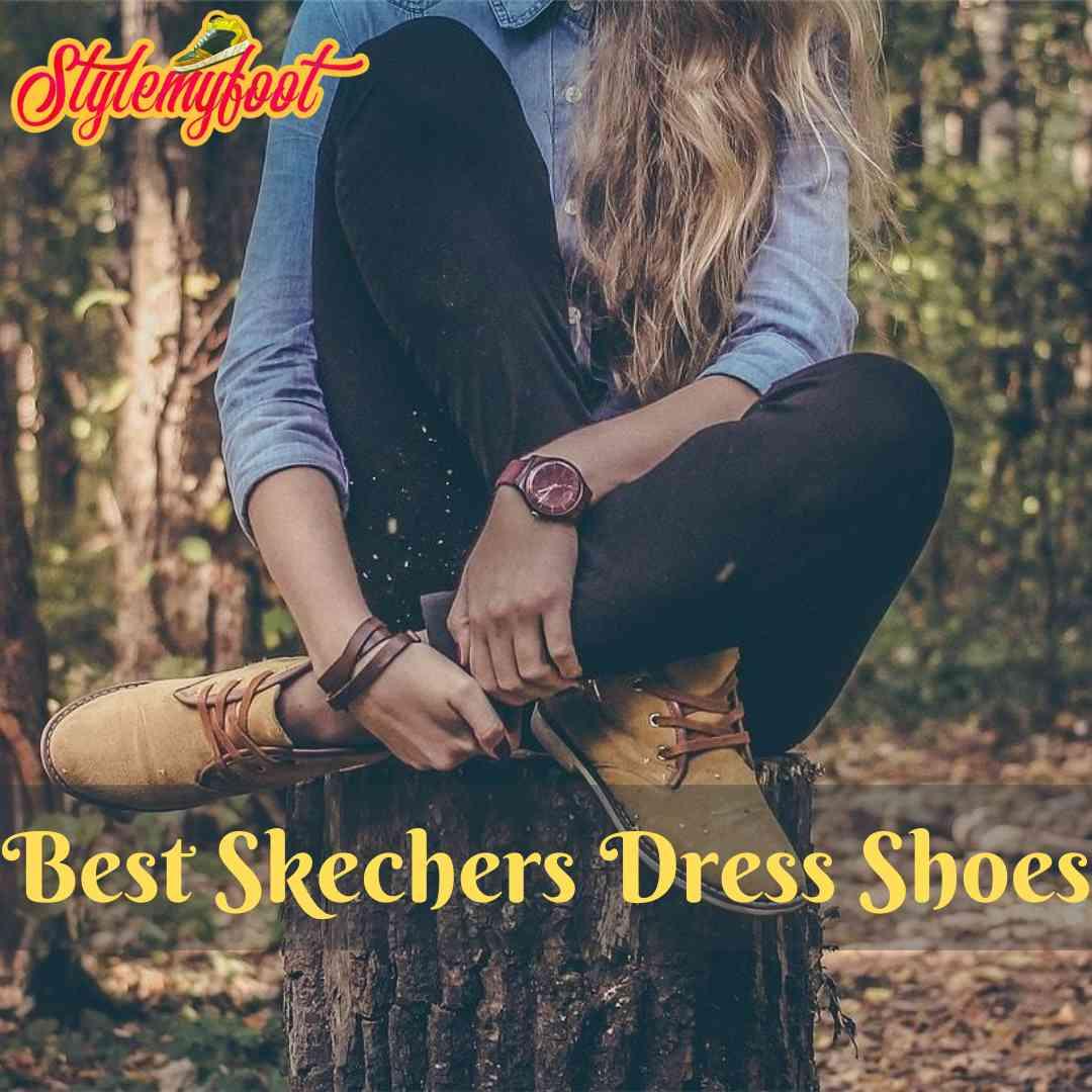 Best Skechers Dress Shoes