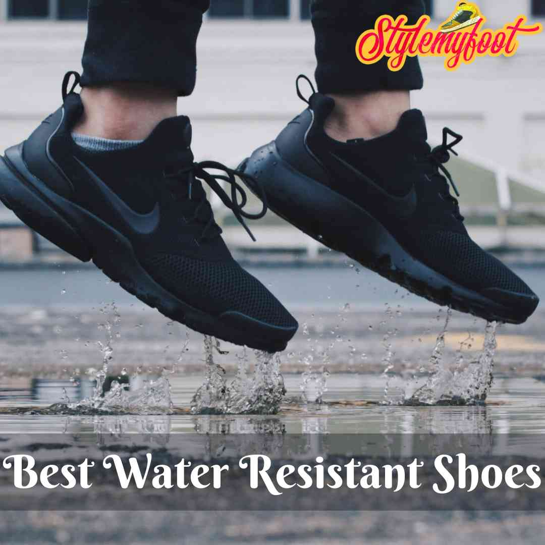 Best Water Resistant Shoes