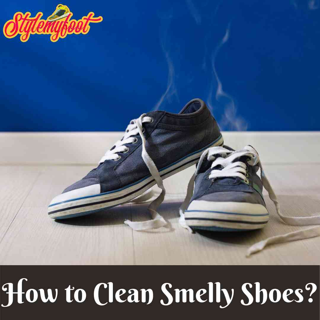 How to Clean Smelly Shoes?